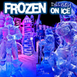 Tickets for Frozen On Ice Tucson, Anaheim, and Long Beach Go On Sale...