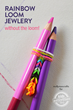 Rainbow Loom Jewelry Has Been Published On Kids Activities Blog