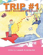 New Book Series Kicks Off With First Novel 'Trip #1'