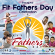 Fit Fathers Day Celebration to Globally Empower Dads & Male Role Models