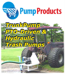 Pump Products Adds TrunkPump Tractor-Driven Trash Pumps to On-Line Offerings