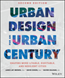 New Book: Urban Design for an Urban Century by Lance Jay Brown and...