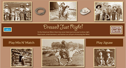 "The Buffalo Bill Center of the West's most recent addition to the interactive media offerings on its website, ""Dressed Just Right."""