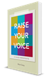 """Raise Your Voice: A Cause Manifesto"" Challenges Organizations to Find..."