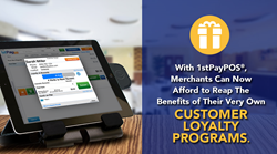 With 1stPayPOS, merchants can now reap the benefits of their very own customer loyalty programs.