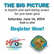 The Big Picture - Health and Well-Being Event for Pre-Teen Girls