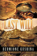 New Book 'The Last Will' is an Engrossing Read That Will Take the...