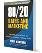 80/20 Sales and Marketing: Review Examines Perry Marshall's Critically...
