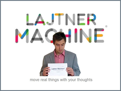 Lajtner Machines are real objects that move with thoughts. There are four Lajtner Machines with software and camera in the Box 1.