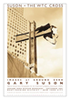 WTC CROSS at GROUND ZERO Posters & Mini-Prints