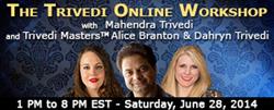 The Trivedi Online Workshop