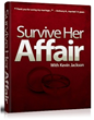 Survive Her Affair Review Introduces The Secrets to Save Marriage...