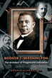 """Booker T. Washington: The Architect of Progressive Education"" Tells the True Story of a Great American's True Place in History"