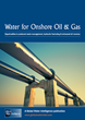 Opportunities for water technology in Oil and Gas Market