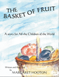 "New Book, ""Basket of Fruit"" Teaches Children to Manage..."