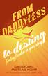 WriteLife Releases From Daddyless to Destiny: Finding Freedom in Your...