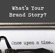 Corporate Brand Stories and How to Tell Them Revealed in Recent...
