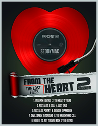 """From The Heart II: The L.O.S.T. Files"" Mixtape by SeddyMac"