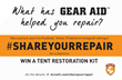 Share Your Repair for a Chance to Win a Tent Restoration Kit from Gear...