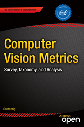 """Computer Vision Metrics"" provides a technical tour through the field of computer vision."