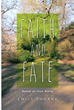 New Book 'Faith and Fate' is a Story of Amazing Fortitude and Courage