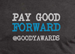 Goody Awards Pay Good Forward Movement and Services for Brands