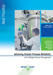 METTLER TOLEDO explains in a new guide how its Intelligent Sensor Management (ISM®) technology simplifies sensor handling and improves maintenance management.