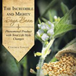 Cynthia Logan's New Book Discusses Wonders, Uses of Soy Bean