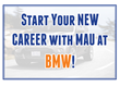 June 9: Come Start Your Career with MAU at BMW