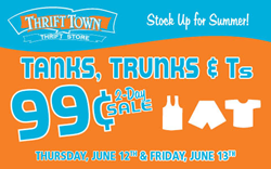 Thrift Town's $0.99 Tanks, Trunks, and Ts Sale