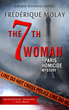The 7th Woman, A Paris Homicide Mystery