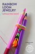 Beautiful Rainbow Jewelry Has Been Released On Kids Activities Blog