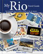 "Comprehensive Travel Guidebook ""My Rio Travel Guide"" Officially..."