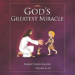 'God's Greatest Miracle' Renews Marketing Plan for 2014