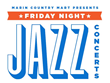 Friday Night Jazz at Marin Country Mart