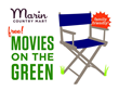 Movies on the Green at Marin Country Mart