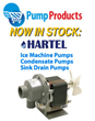 Pump Products Announces Deep Stock of Hartell Ice Machine Pumps and...