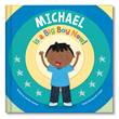 "I See Me! gives parents and toddlers a helping hand in making the transition from baby to big kid with its new personalized storybooks, ""I'm a Big Boy Now!"" and ""I'm a Big Girl Now!"""