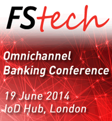 FStech Omnichannel Banking Conference 2014