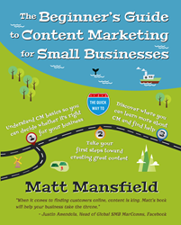 The Beginner's Guide to Content Marketing for Small Businesses Book Cover