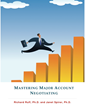Mastering Major Account Negotiating by Richard Ruff and Janet Spirer...
