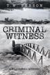 Retired Private Investigator Introduces Crime Thriller