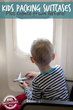 Packing Kids To Travel Tips Have Been Released On Kids Activities Blog