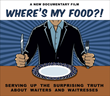 """Where's My Food?!"" documentary film logo"