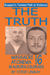 """""""The Truth"""": New Book by Steve Unruh Provides a View into the Massacre at Cinema 16 in Aurora, Colorado"""