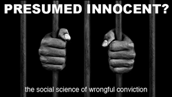 A new MOOC-for-credit at Penn State will explore the social science behind wrongful convictions.