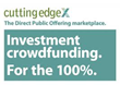 Cutting Edge Capital Taps Investment Crowdfunding Through Enhanced...