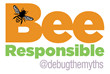 Debug the Myths Bee Responsible