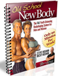 Old School New Body PDF Review/ Old School New Body e-book Can Aid...
