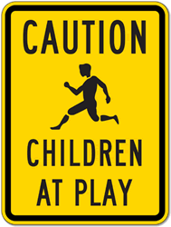 Children At Play Signs from StopSignsAndMore.com